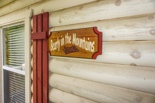 Custom welcome sign at Bearly in the Mountains, a 5-bedroom cabin rental located in Pigeon Forge