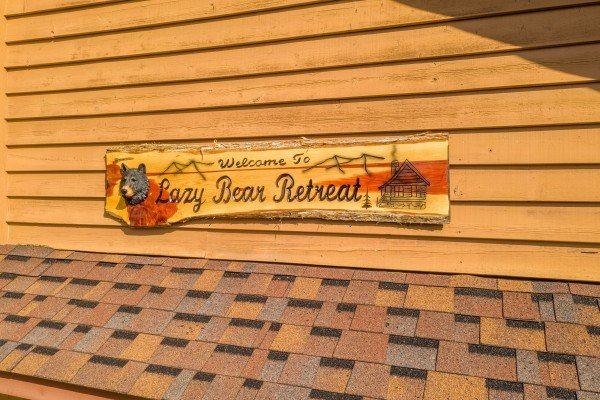 Custom sign at Lazy Bear Retreat, a 4 bedroom cabin rental located in Pigeon Forge